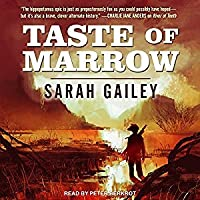 Taste of Marrow (River of Teeth, #2)
