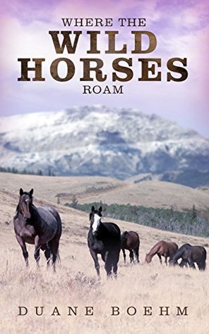Where the Wild Horses Roam