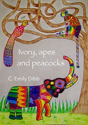 Ivory, Apes and Peacocks Emily Dibb
