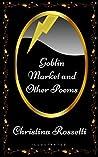Goblin Market and...