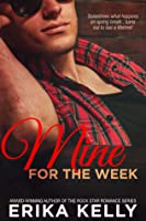 Mine for the Week (Wild Love, #2)