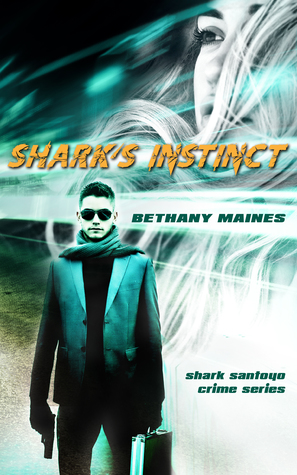 Shark's Instinct by Bethany Maines