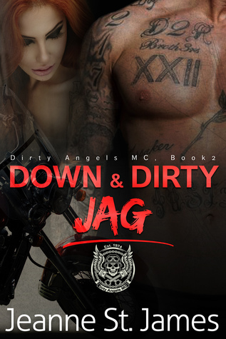 Down & Dirty by Jeanne St. James