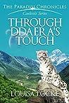 Through Ddaera's Touch: Paradisi Chronicles (Caelestis Series Book 3)