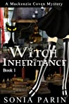Witch Inheritance (Mackenzie Coven Mystery #1)