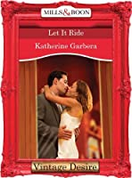 Let it Ride (King of Hearts, Book 3)