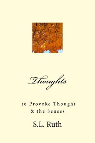 Thought to Provoke Thought, and the Senses