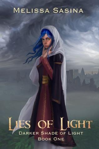 Lies of Light (Darker Shade of Light, #1)