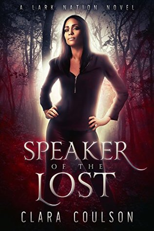 Speaker of the Lost by Clara Coulson