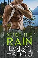 After the Rain (Fire and Rain Book 2)