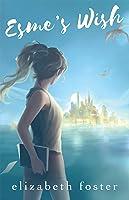 Esme's Wish (Esme Series #1)