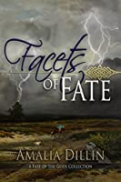 Facets of Fate (Fate of the Gods)