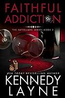 Faithful Addiction (Safeguard #2)