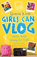 Jazzy Jessie: Going for Gold (Girls Can Vlog)