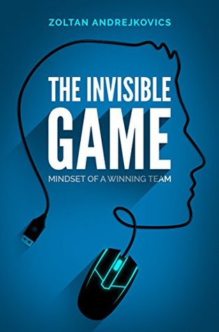 The Invisible Game: Mindset of a Winning Team  pdf