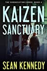Kaizen Sanctuary by Sean  Kennedy