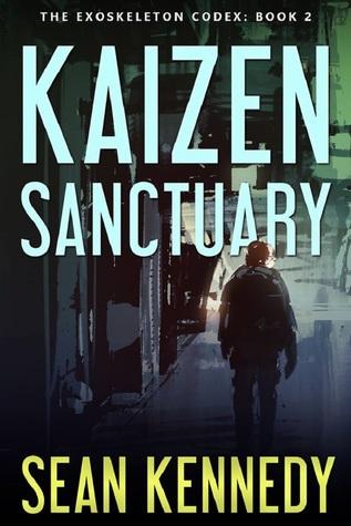 Kaizen Sanctuary (The Exoskeleton Codex #2)