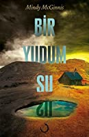 Bir Yudum Su (Not a Drop to Drink, #1)