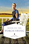 Room on the Porch Swing (Amish Homestead #2)
