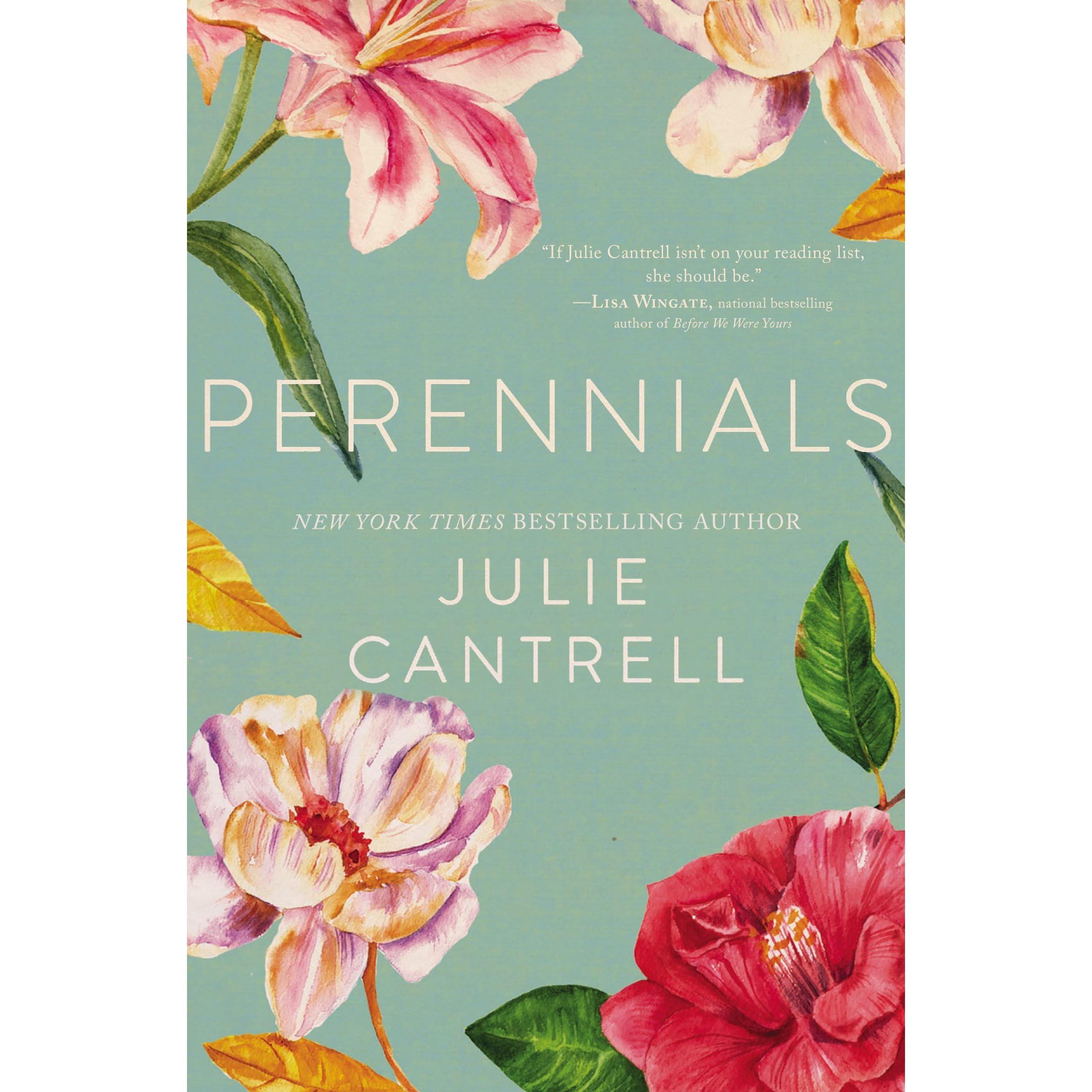 c148d1d506a Perennials by Julie Cantrell