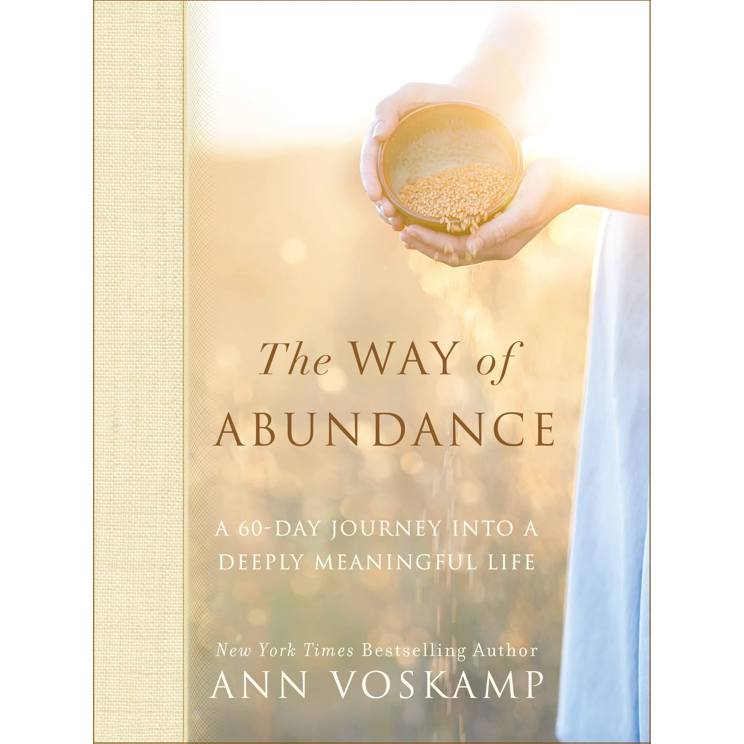 The Way of Abundance: A 60-Day Journey into a Deeply