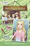 Allie's Bayou Rescue by Missy Robertson