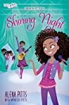 Shining Night by Alena Pitts