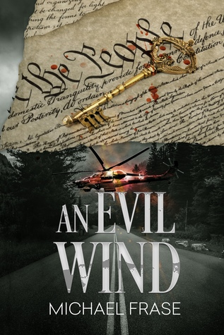 An Evil Wind By H Michael Frase
