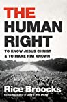 The Human Right: To Know Jesus Christ and to Make Him Known