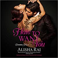 Hate to Want You (Forbidden Hearts, #1)