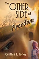 The Other Side of Freedom (historical fiction)