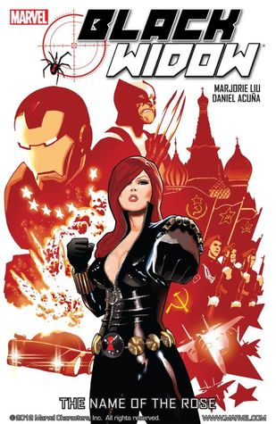 Black Widow: The Name of the Rose by Marjorie M  Liu