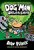 Dog Man Unleashed (Dog Man #2) From the Creator of Captain Underpants