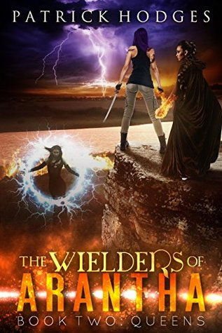 Queens (Wielders of Arantha, #2)