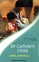 Dr. Carlisle's Child