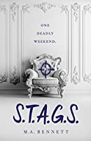 S.T.A.G.S. (S.T.A.G.S, #1)