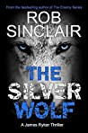 The Silver Wolf (James Ryker #3)