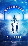 Witchmark (The Kingston Cycle, #1) - C.L. Polk