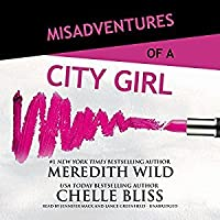 Misadventures of a City Girl (Misadventures, #2)
