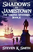 Shadows at Jamestown (The Virginia Mysteries #6)