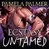 Ecstasy Untamed