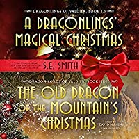 The Old Dragon of the Mountain's Christmas (Dragon Lords of Valdier, #9)