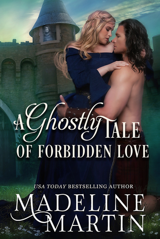 A Ghostly Tale of Forbidden Love (Highland Passions #1)