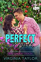 Perfect Scents (Romance By Design #2)