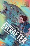 Everafter, Vol. 1: The Pandora Protocol