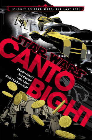 Canto Bight by Saladin Ahmed