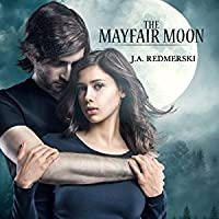 The Mayfair Moon (The Darkwoods Trilogy, #1)
