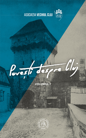 Povești despre Cluj I