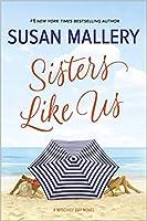 Sisters Like Us (Mischief Bay, #4)