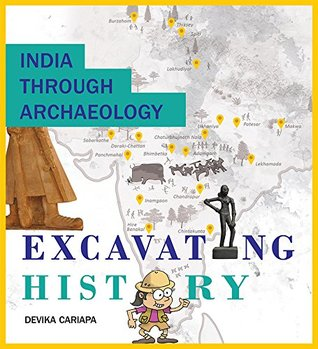 India Through Archaeology by Devika Cariapa